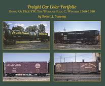 Freight Car Color Portfolio Book #3 P&E-YW The Work of Paul C. Winters 1960-1980