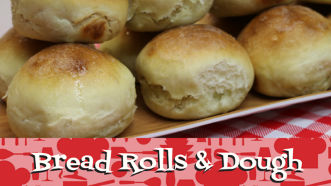 Breads Rolls & Dough.Noreen's Kitchen