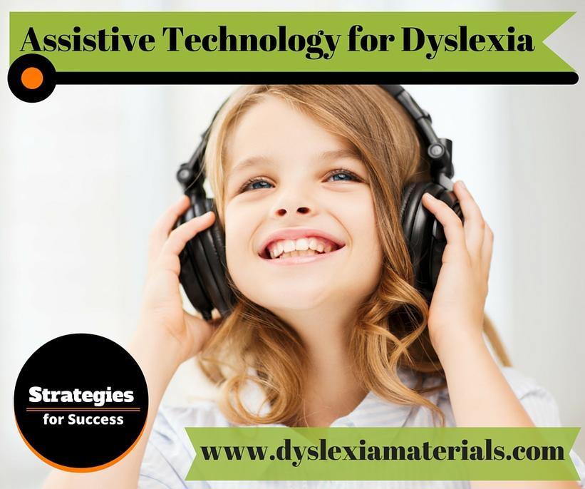 Assistive Technology for Dyslexia – Dyslexia Materials
