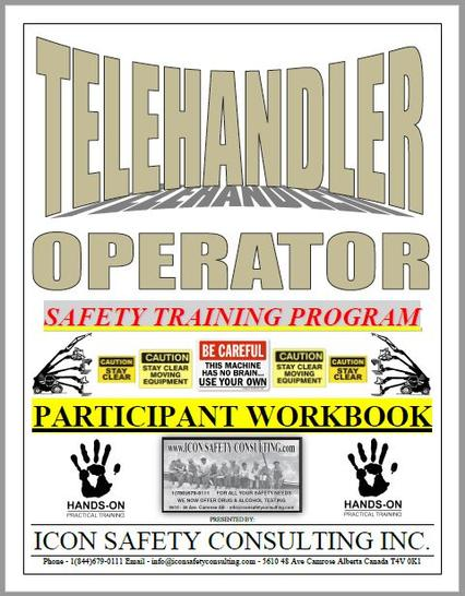 Telehandler Training - ICON SAFETY CONSULTING INC.
