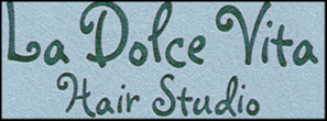 La Dolce Vita Hair Studio