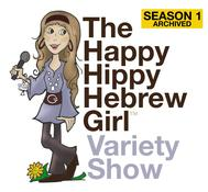 Happy Hippy Hebrew Girl Show Season 2