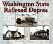 Washington State Railroad Depots Photo Archive