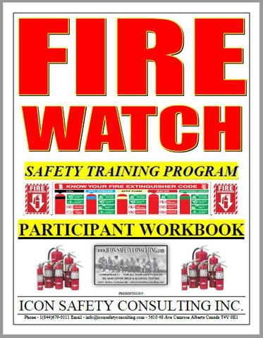 Fire Watch Training - ICON SAFETY CONSULTING INC.