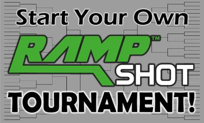 Start Your Own RampShot Tournament