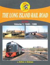 The Long Island Rail Road in Color, Vol 1 1949-1966