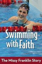 The Missy Franklin Story and more by Natalie Davis Miller