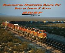 Burlington Northern Santa Fe Best of Jeremy F. Plant