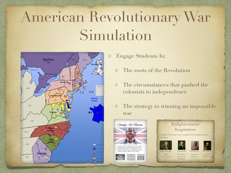 The American Revolution Simulation Lesson Plan