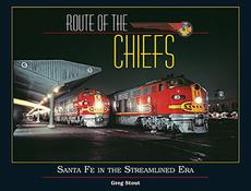 Route of the Chiefs Santa Fe in the Streamlined Era