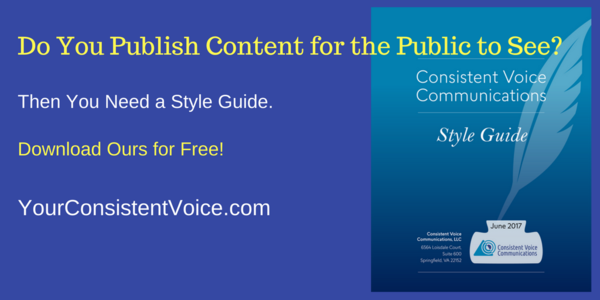 Do You Publish Content for the Public to See? Then You Need a Style Guide. Download Ours for Free! YourConsistentVoice.com