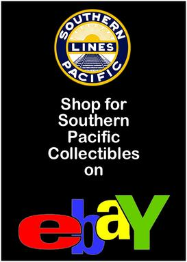 Click Here to Shop for Southern Pacific Collectibles on eBay.