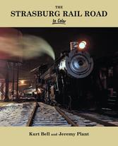 Strasberg Railroad in Color by Kurt Bell and Jeremy Plant