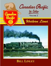 Canadian Pacific In Color Volume 2 Western Lines