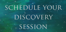 Schedule Your Free Discovery Session!