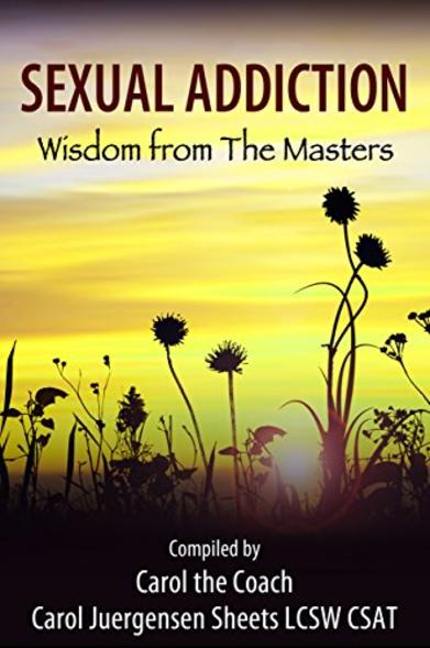 Sexual Addiction - Wisdom From The Masters