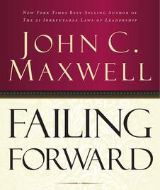 Failing Forward - John C. Maxwell