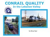 Conrail Quality in the Lebanon Valley