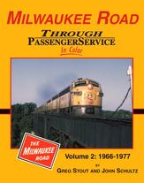 Milwaukee Road Through Passenger Service in Color Volume 2 1966-1977