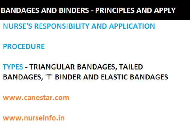 Bandages and binders - nurse's responsibility