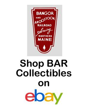 Shop Bangor and Aroostook Railroad Collectibles on eBay