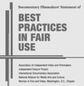 The Documentary Filmmakers' Statement of Best Practices in Fair Use