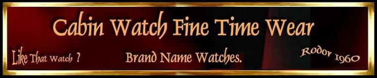 Cabin Watch Fine Time Wear; Family Timepiece Jewelers'. The Robert Dorsey Story, Blogg, contact