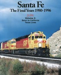 Santa Fe the Final Years Volume Two