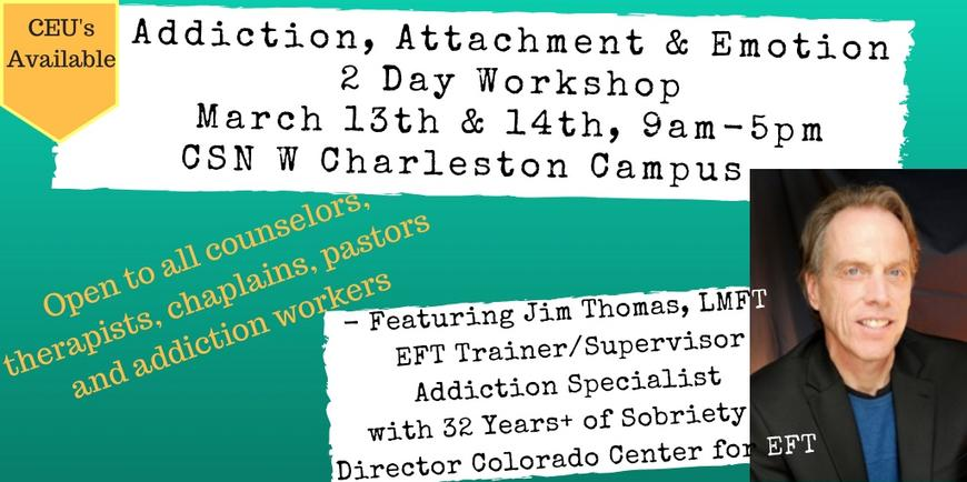 SNVEFT EFT Training Workshop On Addiction, Attachment & Emotion