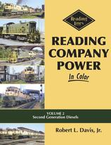 Reading Company Power In Color Volume 2: Second Generation Diesels