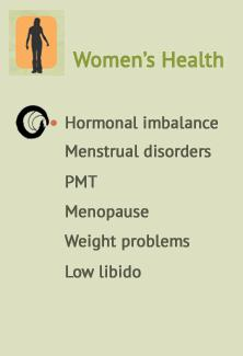 Help with Hormonal imbalance, Menstrual disorders, PMT, Menopause, Weight problems & Low libido