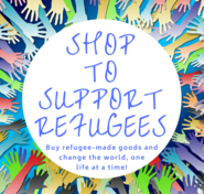 Shop to Support Refugees Change the World by How You Shop Shopping Guide!