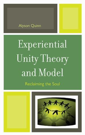 Experiential Unity Theory