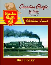 Canadian Pacific in Color Volume 2: Western Lines