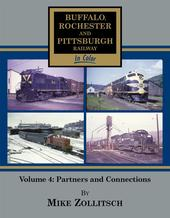 Buffalo Rochester and Pittsburgh Railway in Color Vol. 4