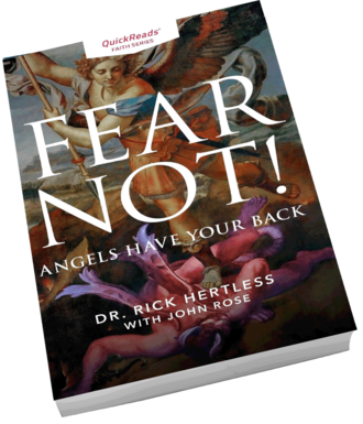 Fear Not! Angels Have Your Back