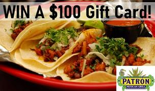 Win a Patron Mexican Grill Gift Card