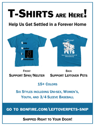 Leftover Pets T-Shirt Fundraiser. Links to bonfire.com/leftoverpets-snip
