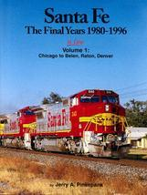 Santa Fe In Color Volume 1: The Final Years 1980-1996