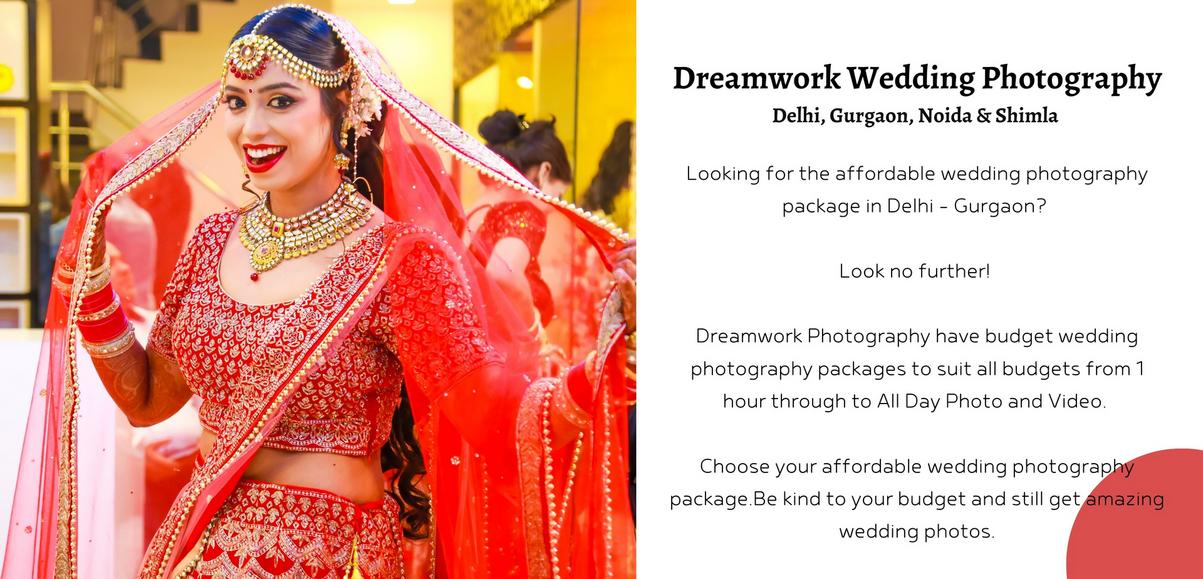 Looking for the affordable wedding photography package in Delhi - Gurgaon? Look no further! Dreamwork Photography have budget wedding photography packages to suit all budgets from 1 hour through to All Day Photo and Video. Choose your affordable wedding photography package.​​​Be kind to your budget and still get amazing wedding photos.