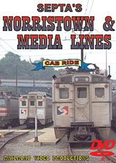 Septa's Norristown & Media Lines Cab Ride DVD-R.