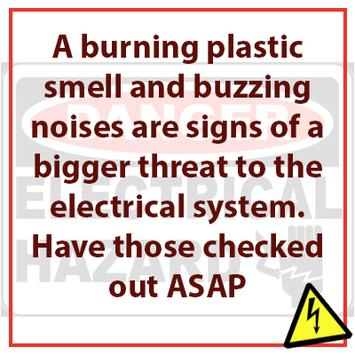 Austin Electrician - Licensed Austin Electrician - Electrical Tips - Top Austin Electrician - burning plastic smell - buzzing noise - residential electrical - electrical hazard - electrical problems - electrical fire - electrical system - troubleshooting electrical