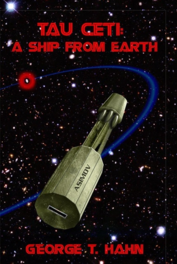 Tau Ceti: A Ship from Earth