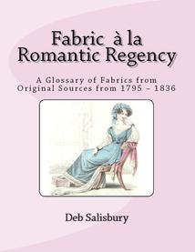 Fabric a la Romantic Regency