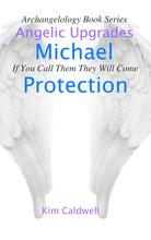 Archangel Michael, Angel Messages