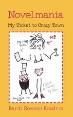 Novelmania: My Ticket to Crazy Town