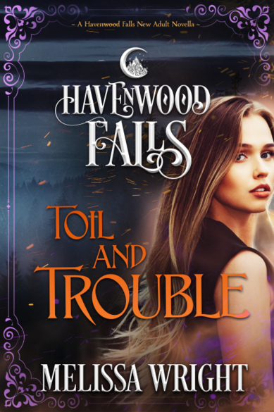 Toil and Trouble: a Havenwood Falls novella