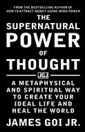 The Supernatural Power of Thought