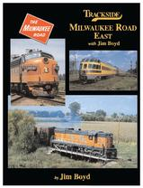 Trackside Milwaukee Road East with Jim Boyd by Jim Boyd