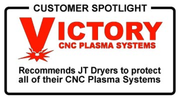 JT Series Refrigerated Compressed Air Dryers are recommended by Victory CNC Plasma Systems for use with their OEM CNC Plasma Systems
